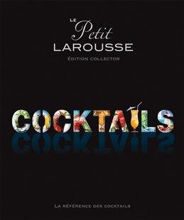 Petit Larousse des cocktails série limitée