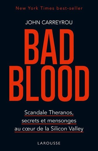 BAD BLOOD by CARREYROU CARREYROU