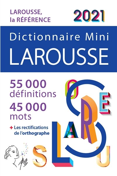 DICTIONNAIRE LAROUSSE MINI 2021 de Larousse