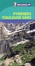 Pyrennées Toulouse Gers Ariège - Guide vert N.E. by Collectif