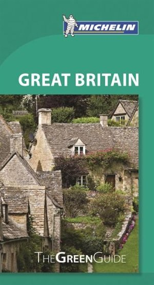 Michelin Green Guide Great Britain, 9e by Michelin