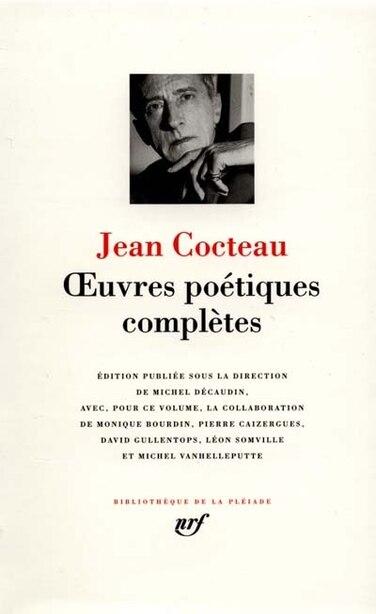 COCTEAU : OEUVRES POETIQUES COMPLETES T01 by JEAN COCTEAU