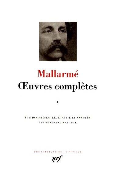 Œuvres Complètes tome 1 by STÉPHANE MALLARMÉ