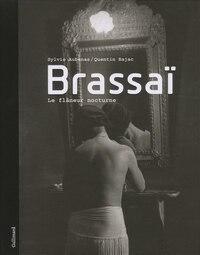Brassaï : le flâneur nocturne