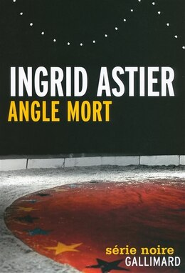 Book Angle mort by Ingrid Astier