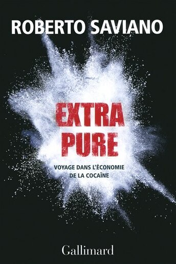 Extra pure by Roberto Saviano