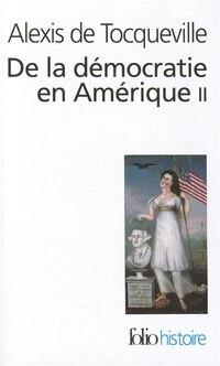 DE LA DÉMOCRATIE EN AMÉRIQUE T.02