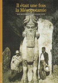 Il était une fois la Mésopotamie