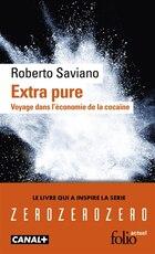 Extra pure Voyage dans l'économie de la cocaïne