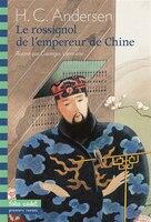 Rossignol De L'Empereur De Chine (Le)