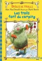 Drôles de Trolls tome 3 les Trolls font du camping