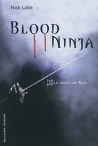 Blood ninja tome 1 le destin de Taro
