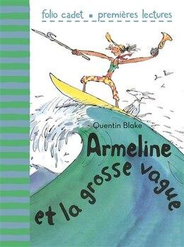 Book Armeline et la grosse vague by Quentin Blake