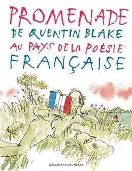 Book PROMENADE DE QUENTIN BLAKE AU PAYS DE LA POÉSIE FRANÇAISE by Quentin Blake