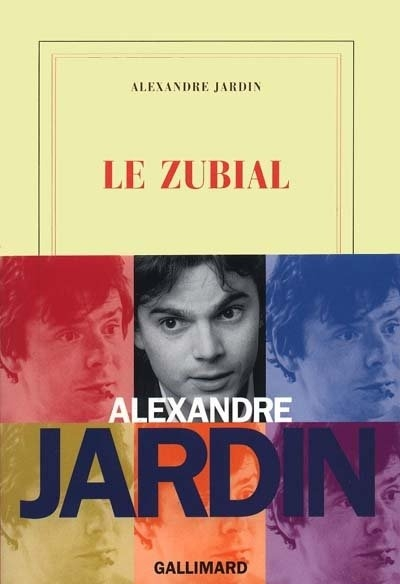 Le zubial book by alexandre jardin paperback chapters for Alexandre jardin amazon