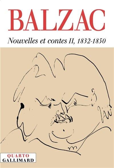 Nouvelles Et Contes T.02, 1832-1850 de Honoré de Balzac