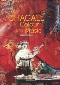 Chagall: Colour And Music