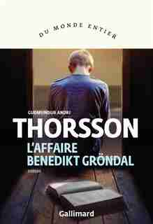 L'AFFAIRE BENEDIKT GRONDAL by G A. THORSSON