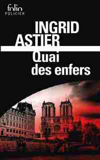 QUAI DES ENFERS by Ingrid Astier