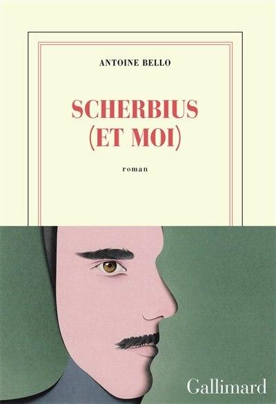 SCHERBIUS ET MOI