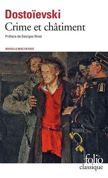 CRIME ET CHÂTIMENT by Fedor Dostoievski