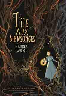 L'île aux mensonges by Frances Hardinge
