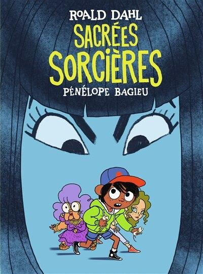 SACRÉES SORCIÈRES de Pénélope Bagieu