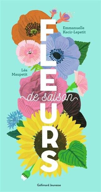 FLEURS DE SAISON de Emmanuelle Kecir-Lepetit
