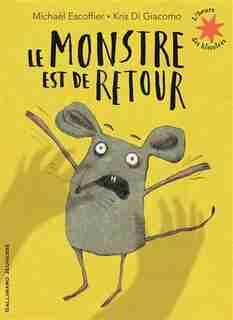 Le Monstre Est De Retour by Michael Escoffier