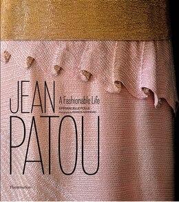 Book Jean Patou: A Fashionable Life by Emmanuelle Polle