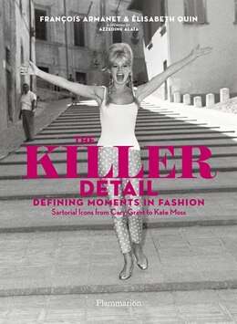 Book The Killer Detail: Defining Moments In Fashion by Elisabeth Quin