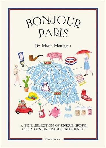 Bonjour Paris: The Bonjour City Map-guides by Marin Montagut