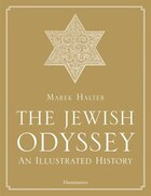 The Jewish Odyssey: An Illustrated History