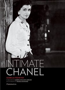 Intimate Chanel: An Illustrated Biography