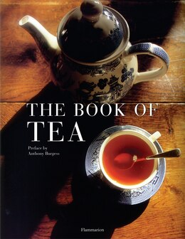Book The Book of Tea: Revised and Updated Edition by Alain Stella