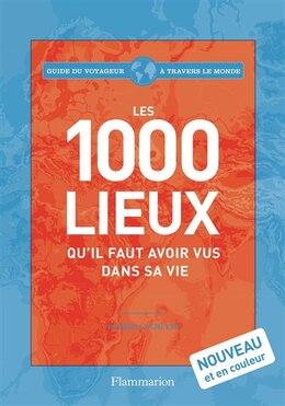 Book 1000 lieux qu'il faut avoir vus dans sa vie by Patricia Schultz