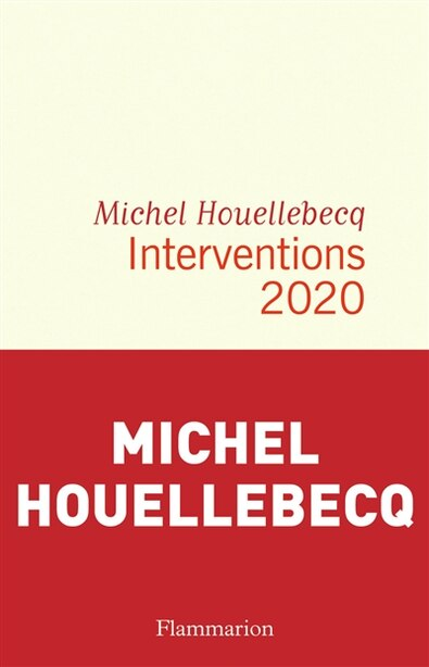 INTERVENTIONS 2020 de MICHEL HOUELLEBECQ