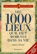 Book 1000 lieux quil faut avoir vus dans sa vie by Patricia Schultz
