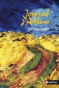 Journal D'Adeline -Un Ete Avec Van Gogh