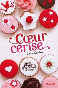 COEUR CERISE T1 -FILLES AU CHOCOLAT