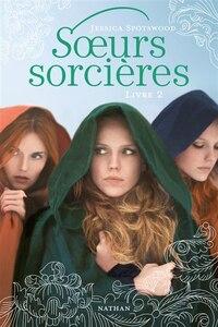 Sœurs sorcières tome 2