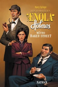 Enquête d'Enola Holmes Metro Baker Street