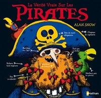 La vérité vraie sur les pirates