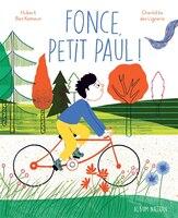 FONCE PETIT PAUL!