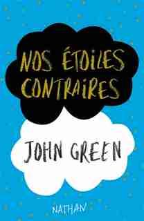 Nos étoiles contraires Édition collector by John Green
