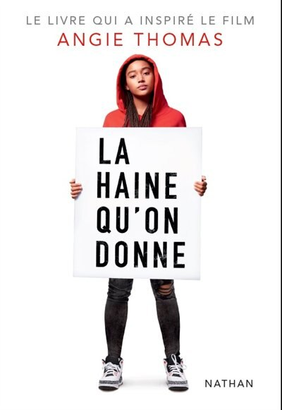 LA HAINE QU'ON DONNE: ÉDITION CANADIENNE de Angie Thomas
