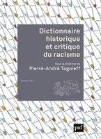 Dictionnaire historique et critique du racisme