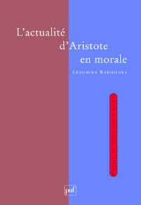 Actualité d'Aristote en morale (L')