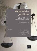 Vocabulaire juridique [nouvelle édition]: Association Henri Capitant