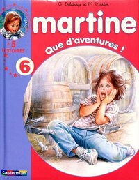 Martine 5 histoires, volume 6, Que d'aventures